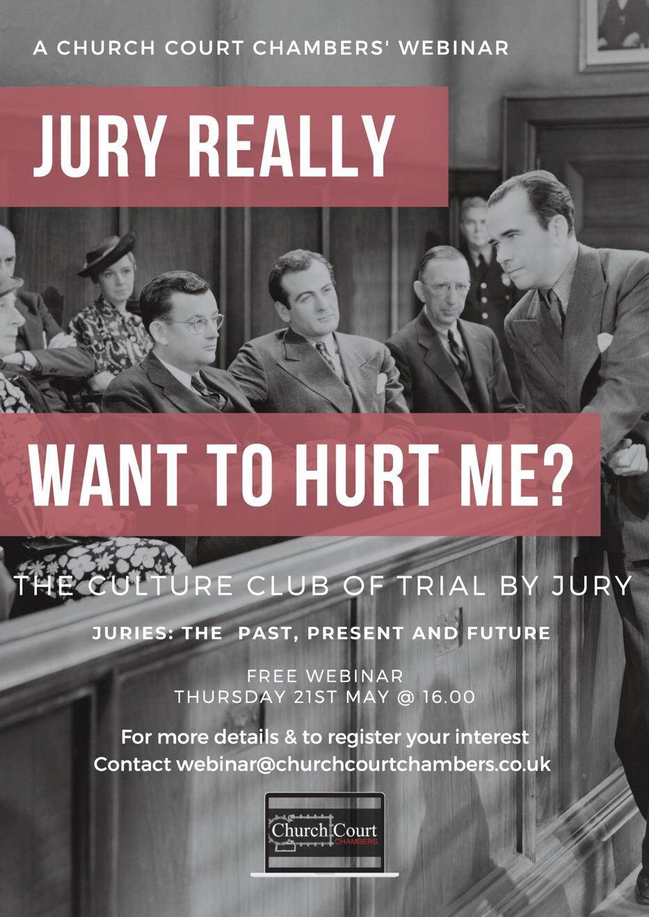 Jury Really Want To Hurt Me? The Culture Club Of Trial By Jury. A Church Court Webinar